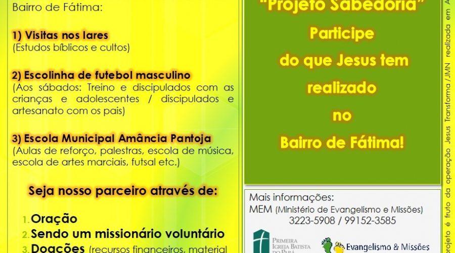 Evangelismo No Bairro de Fátima (Projeto Sabedoria)